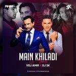 Main Khiladi Tu Anari (House Mix) – VDJ Amir X DJ SK