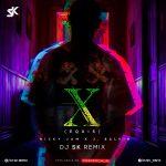 X ft. J Balvin (Remix) – DJ SK