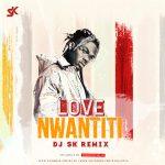 CKay – Love Nwantiti (Remix) – DJ SK